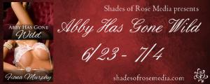 SOR Abby Has Gone Wild VBT Banner 2