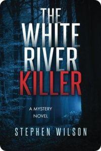The White River Killer 2